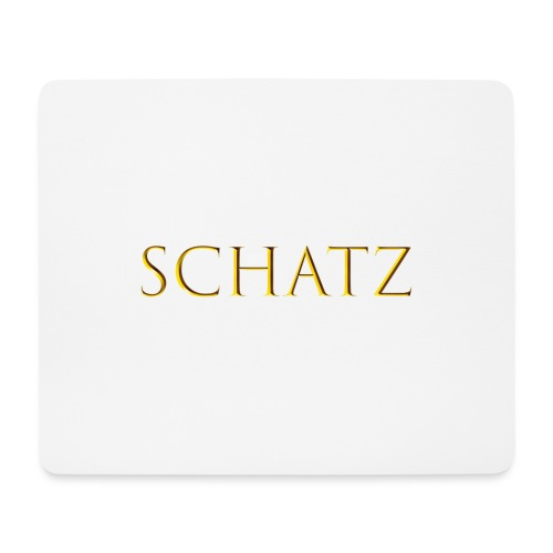 Schatz - Mousepad (Querformat)