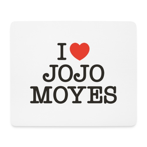I LOVE JOJO MOYES - Mousepad (bredformat)