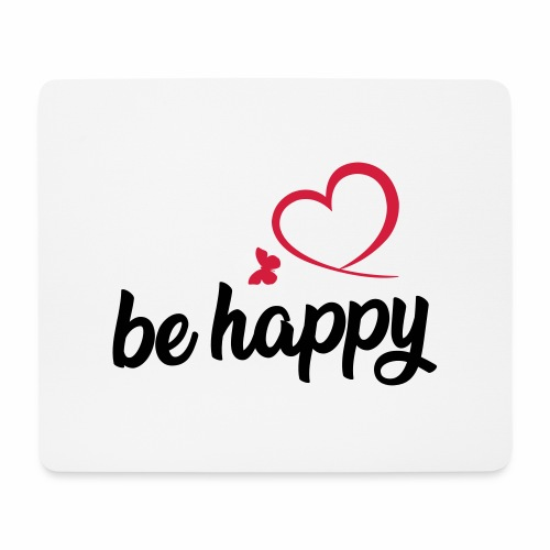 be happy - Mousepad (Querformat)