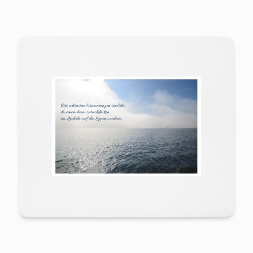 Die schönsten Erinnerungen sind die, ... - Mousepad (Querformat)