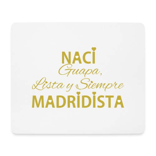 Guapa lista y siempre Madridista - Tappetino per mouse (orizzontale)