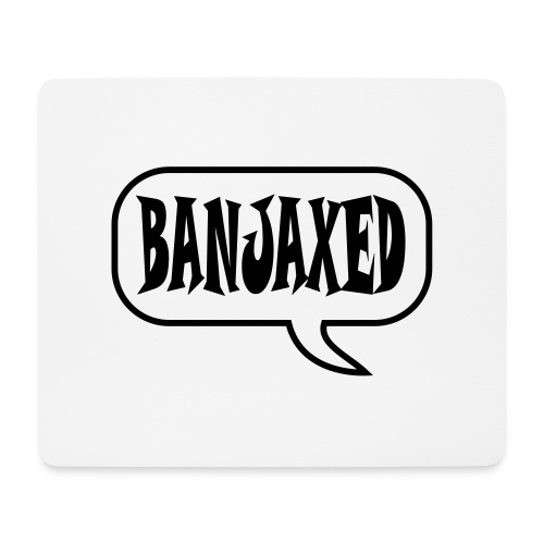 banjaxed - Mouse Pad (horizontal)
