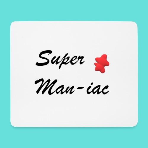 Super maniaque - Tapis de souris (format paysage)