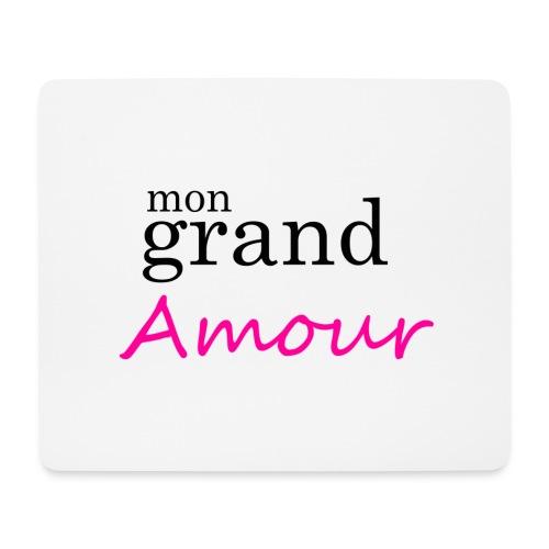 Mon grand amour - Tapis de souris (format paysage)