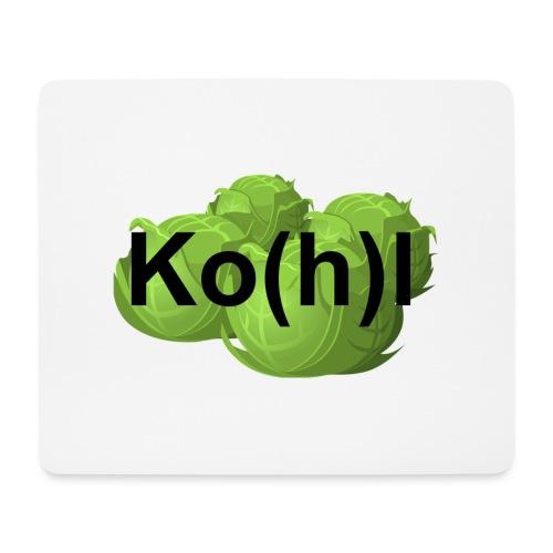 Ko(h)l - Mousepad (Querformat)