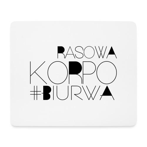 Rasowa Korpo Biurwa - Podkładka pod myszkę (orientacja pozioma)