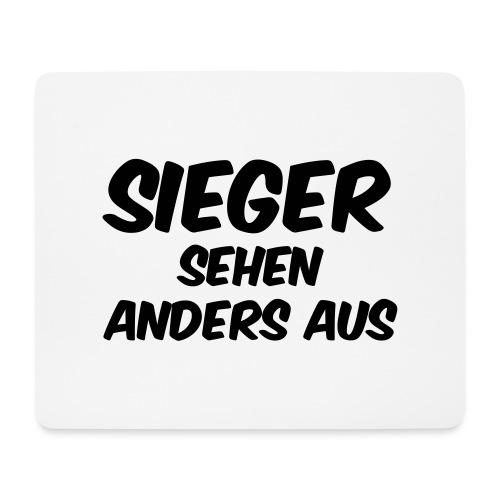 Sieger sehen anders aus - Mousepad (Querformat)