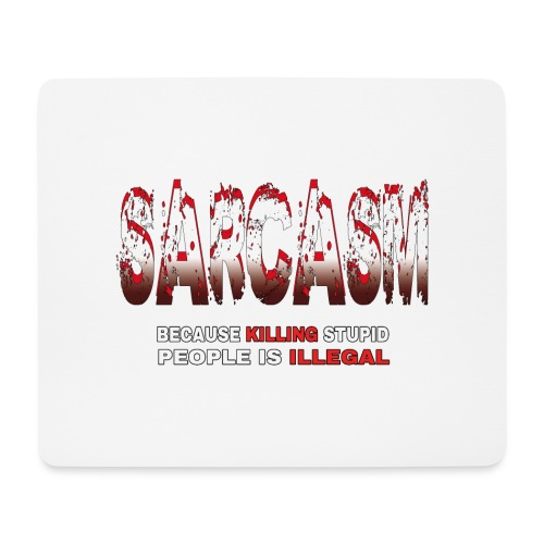 SARCASM - Mouse Pad (horizontal)