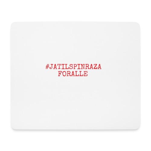 #jatilspinrazaforalle - rød - Musematte (liggende format)