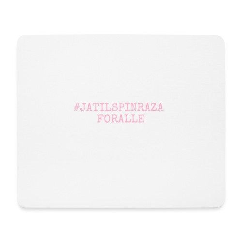 #jatilspinraza - rosa - Musematte (liggende format)