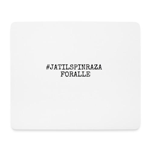 #jatilspinrazaforalle - 2 linjer - Musematte (liggende format)