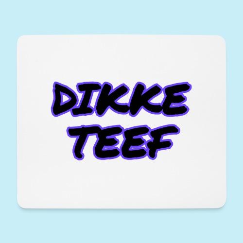 Dikke teef - Tapis de souris (format paysage)