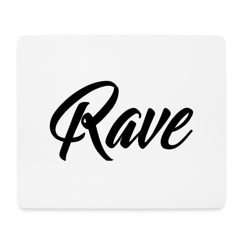 Rave - Mousepad (Querformat)