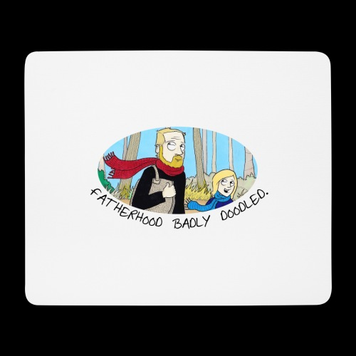 Fatherhood Badly Doodled - Mouse Pad (horizontal)