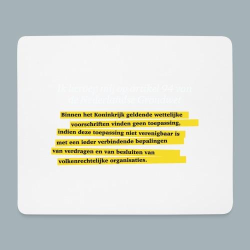 Nederlandse Grondwet T-Shirt - Artikel 94 - Muismatje (landscape)