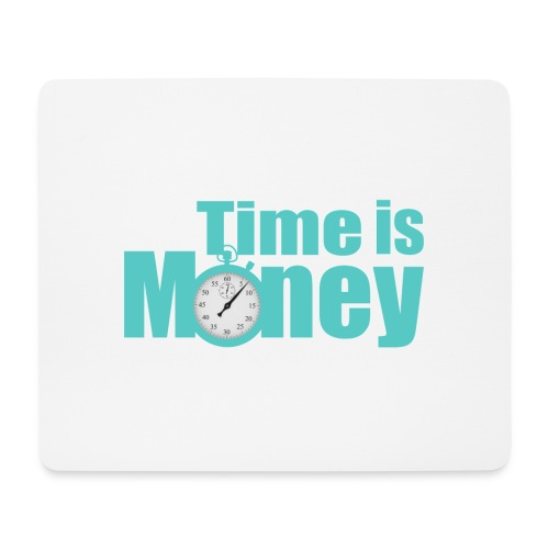 Time is Money - Mousepad (Querformat)