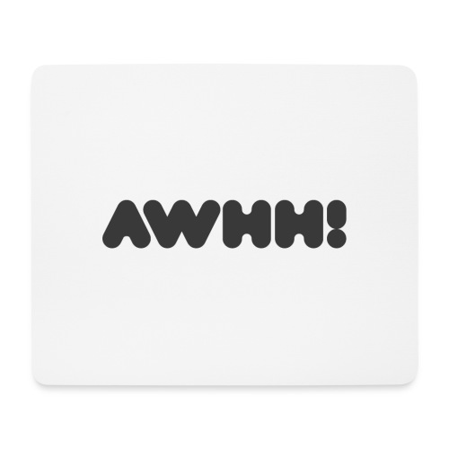 awhh - Mousepad (Querformat)