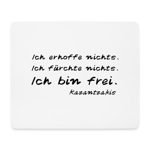 Kazantzakis - Ich bin frei! - Mousepad (Querformat)
