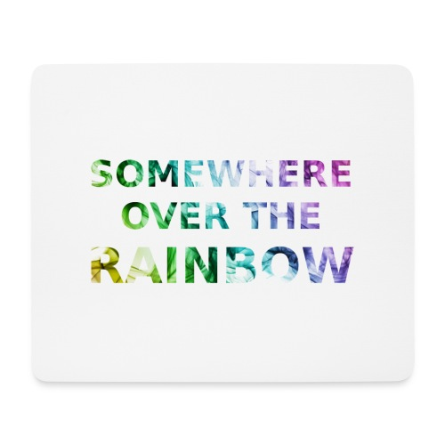 Somewhere over the... - Tappetino per mouse (orizzontale)