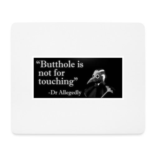 Dr Allegedly's Sage Medical Advice - Mouse Pad (horizontal)