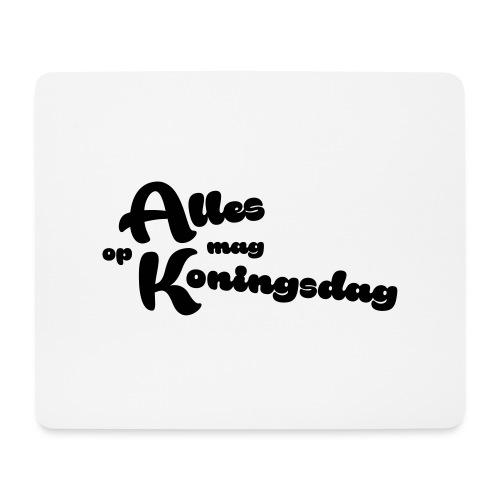 Alles mag op Koningsdag - Muismatje (landscape)