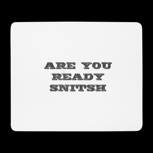are you ready snitsch - Tappetino per mouse (orizzontale)
