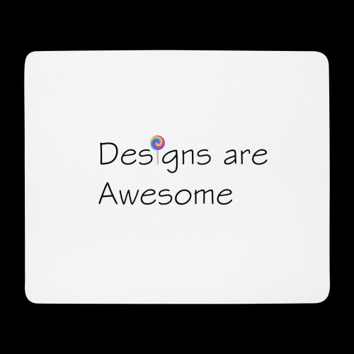 designs are awesome - Tappetino per mouse (orizzontale)