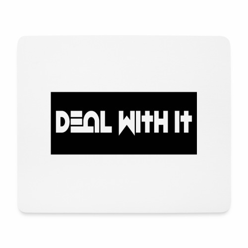 Deal With It products - Mouse Pad (horizontal)