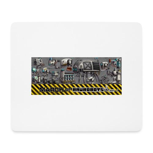 #MarchOfRobots ! LineUp Nr 1 - Mousepad (bredformat)