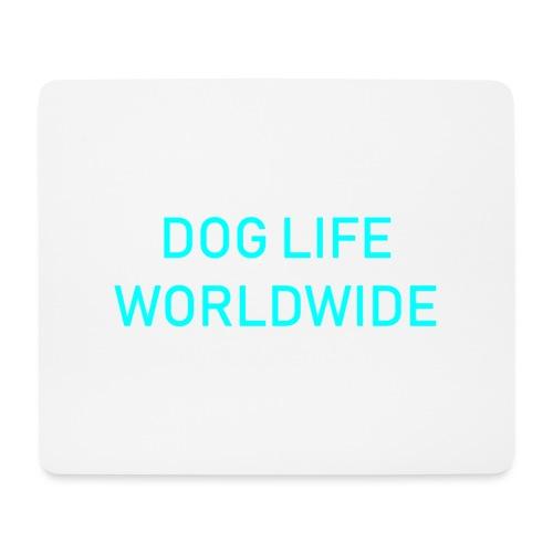 DOGLIFE WORLDWIDE - Mouse Pad (horizontal)