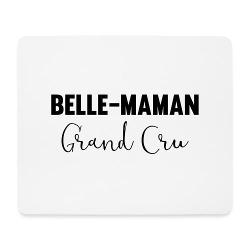 Belle maman grand cru - Tapis de souris (format paysage)