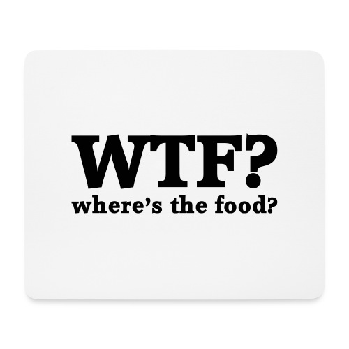 WTF - Where's the food? - Muismatje (landscape)