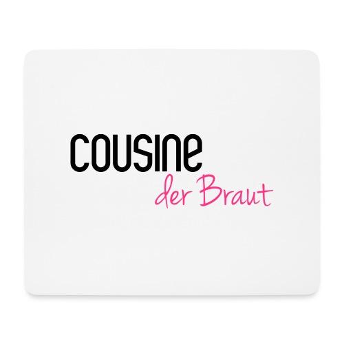 Cousine der Braut - Mousepad (Querformat)