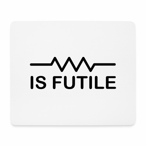 Resistance is Futile - Mouse Pad (horizontal)