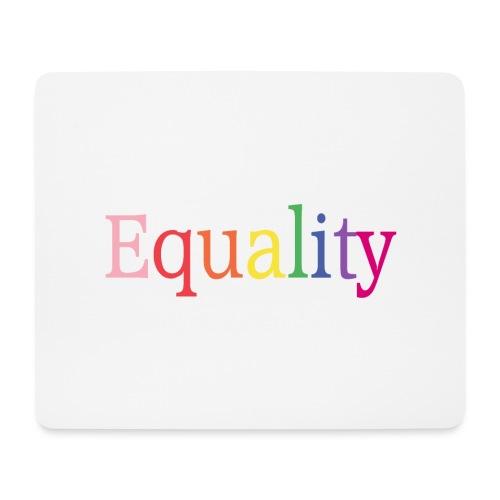 Equality | Regenbogen | LGBT | Proud - Mousepad (Querformat)
