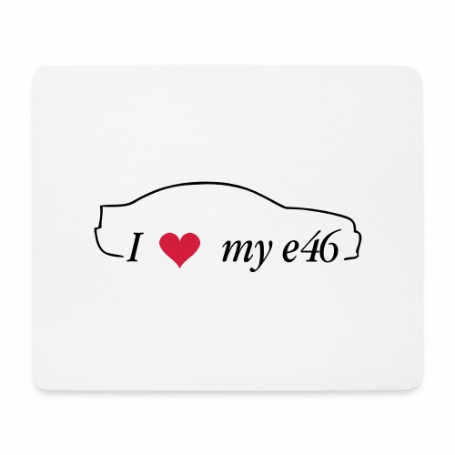 I love my e46 Coupe - Mousepad (Querformat)
