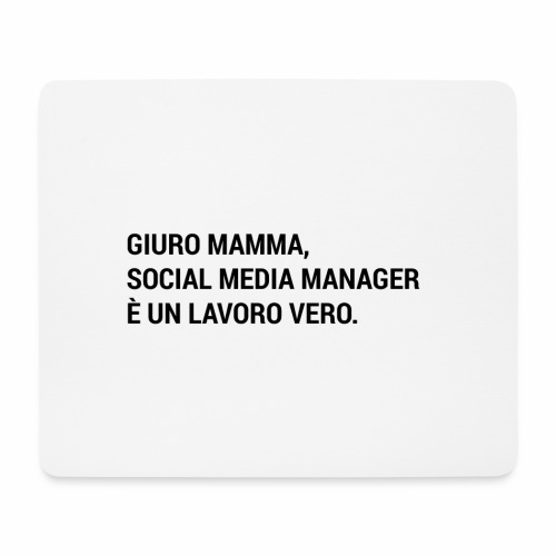 Giuro Mamma - social media manager - Tappetino per mouse (orizzontale)