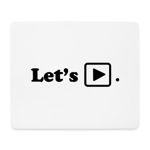 Let's play. - Tapis de souris (format paysage)