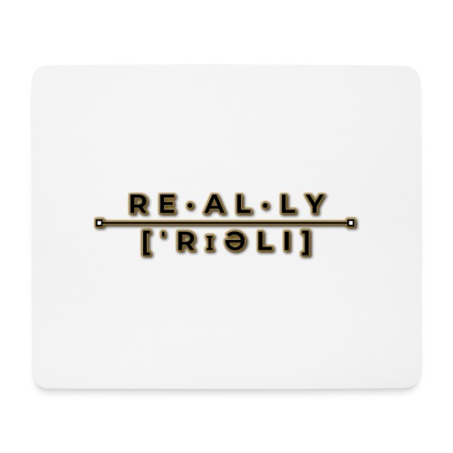 really slogan - Mousepad (Querformat)