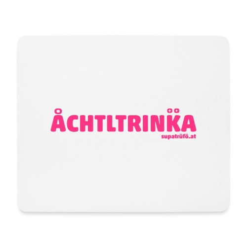 achtltrinka - Mousepad (Querformat)