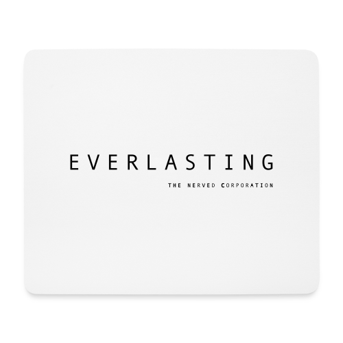 Everlasting TNC - Mouse Pad (horizontal)