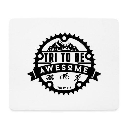 Tri to be Awesome - Kapuzenjacke Männer - Mousepad (Querformat)