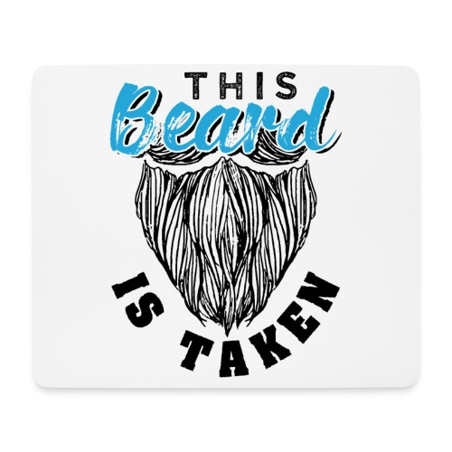 This Beard Is Taken Funny Gift - Mousepad (Querformat)