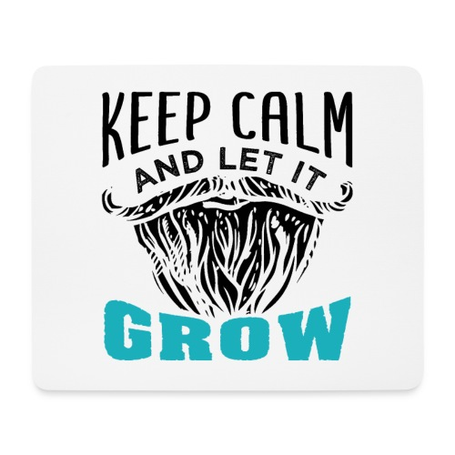 Beard Keep Calm And Let It Grow - Mousepad (Querformat)