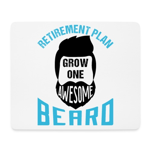 Retirement Plan Grow One Awesome Beard - Mousepad (Querformat)
