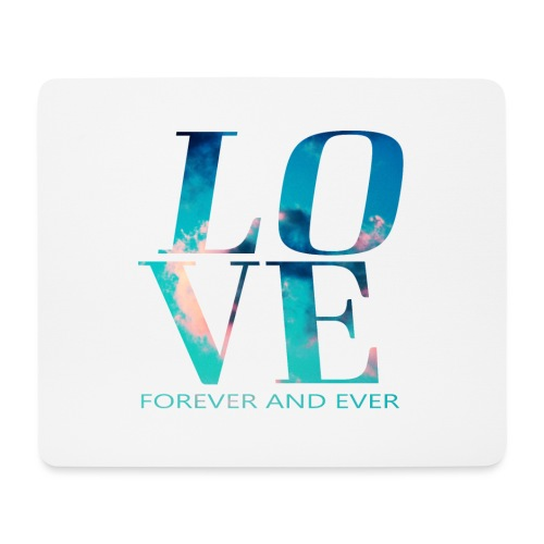 LOVE FOREVER - Mousepad (Querformat)