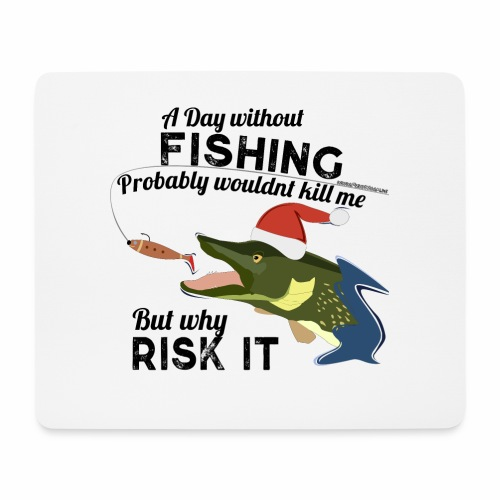 A Day without Fishing Fishing Christmas Gift Shirt - Mousepad (Querformat)