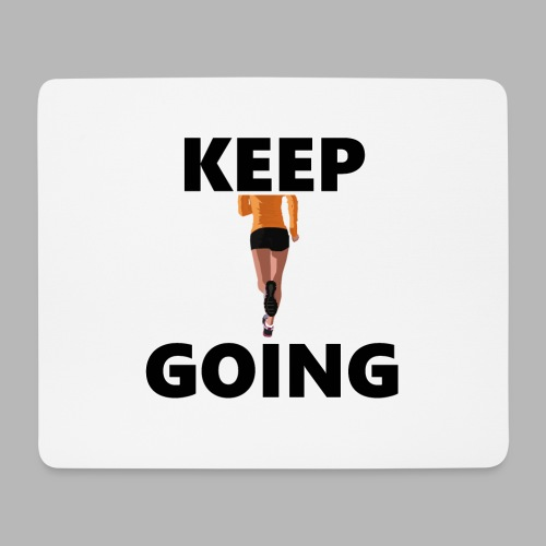 Keep going - Mousepad (Querformat)