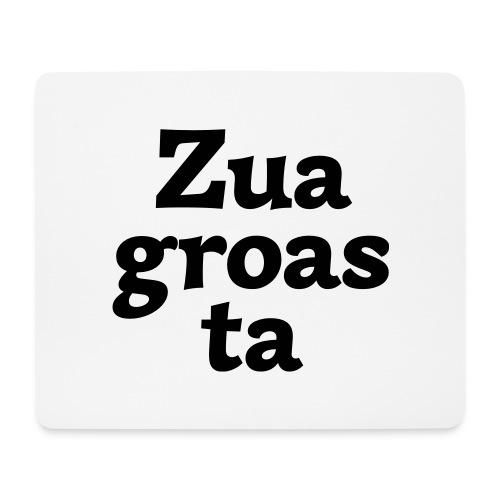 Zuagroasta - Mousepad (Querformat)