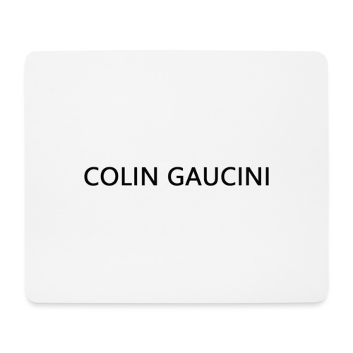 Colin Gaucini - Mousepad (Querformat)